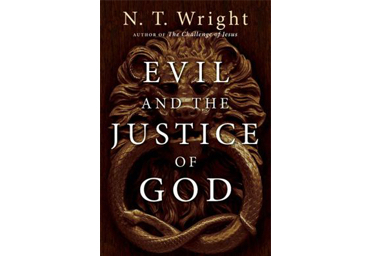 BOOK REVIEW: Evil and the Justice of God by N.T. Wright
