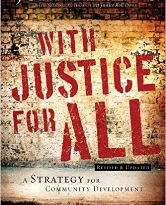 Book Review: With Justice for All by John Perkins